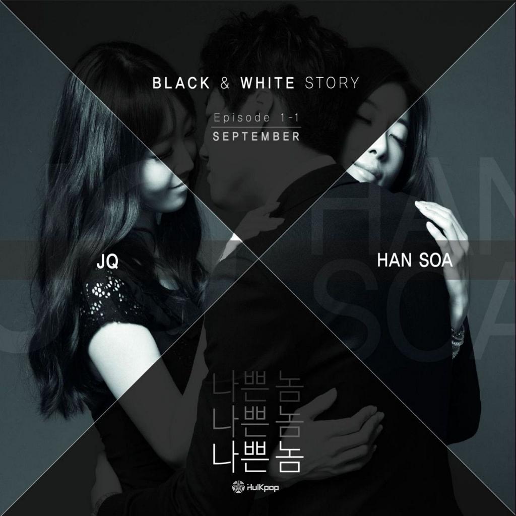 [Single] JQ, Han SoA – Black & White Story Episode 1-1