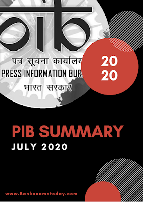PIB Summary: July 2020