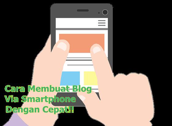 Cara membuat blog lewat hp android [Penghasil uang]