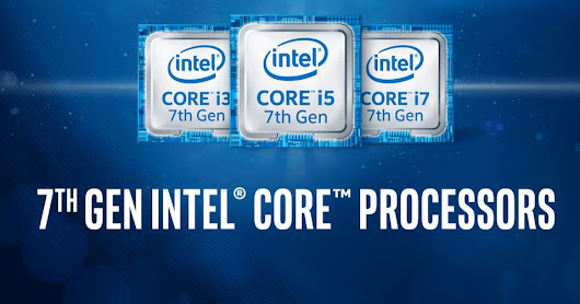 Intel® 7th Generation Core™ Processors