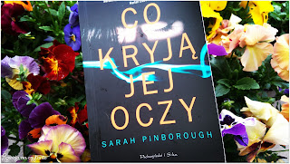 "173. ""Co kryją jej oczy"" Sarah Pinborough"
