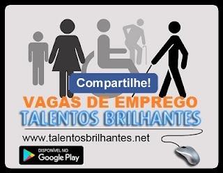 #TALENTOS BRILHANTES VAGAS