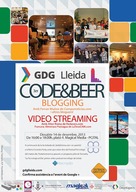 GDG Lleida, Google Developers Group Lleida: Presentem el 3er Code and Beer del #GDG #Lleida sobre Blogging i Streaming el 14 de desembre al Magical Media