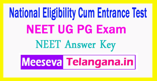NEET National Eligibility Cum Entrance Test NEET CBSE PG UG Answer Key 2018 Download