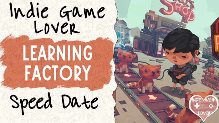 Speed Date: Learning Factory | Let's Play