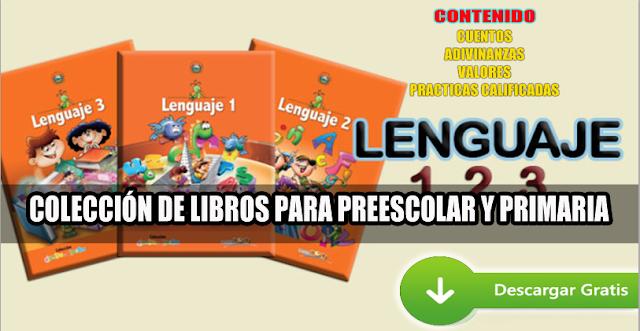 Libro de Lenguaje 1-2 y 3 para preescolar y educación primaria ...