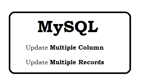 Mysql Update Syntax - Update Multiple Records