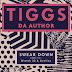 "Tiggs Da Author Drops ""Swear Down"" Remix ft. Wretch 32 & Avelino"