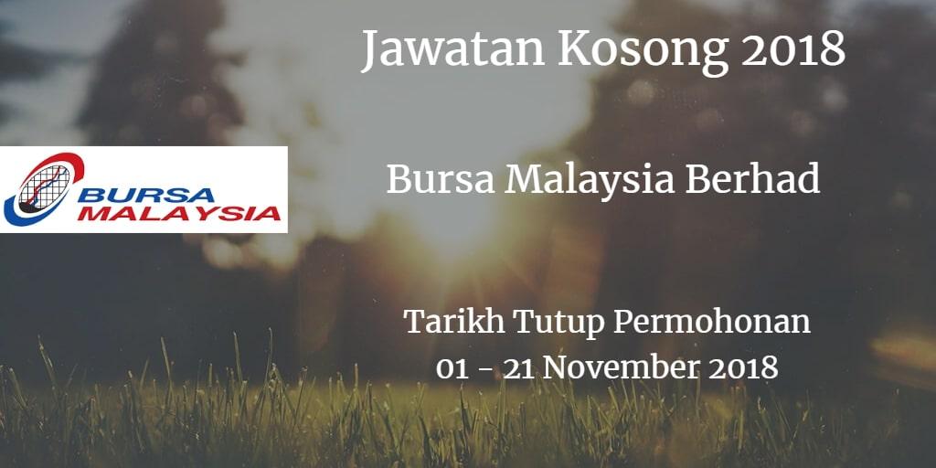 Jawatan Kosong Bursa Malaysia Berhad 01 - 21 November 2018