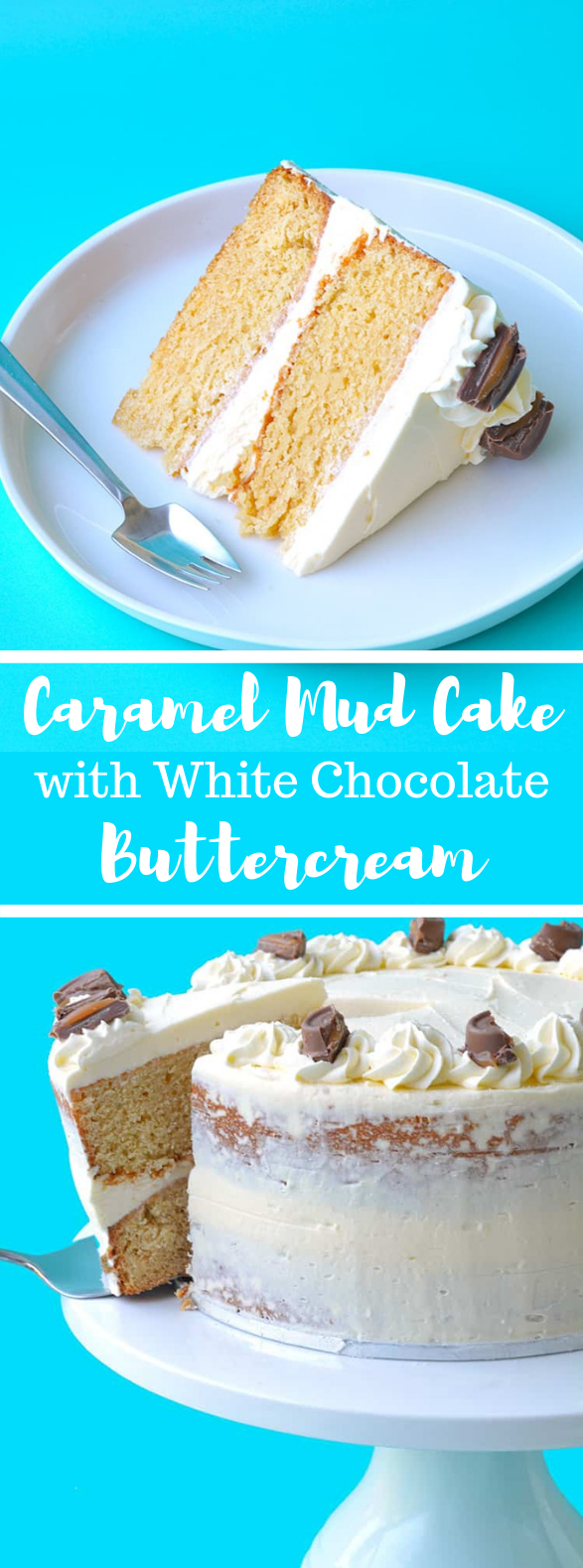 CARAMEL MUD CAKE WITH WHITE CHOCOLATE BUTTERCREAM #dessert #cakerecipe
