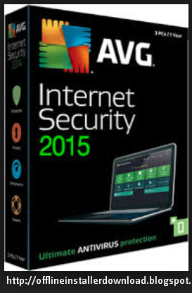 Download AVG Internet Security 2015 Offline Installer Latest Download
