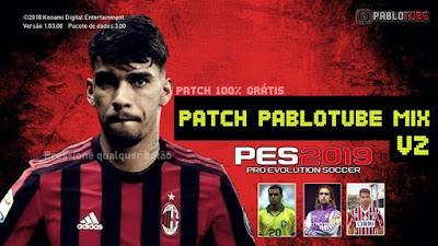 PES 2019 Patch PabloTube MIX v2 Season 2018/2019
