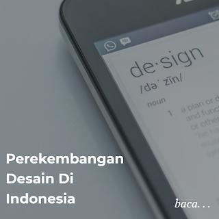 Perkembangan Desain