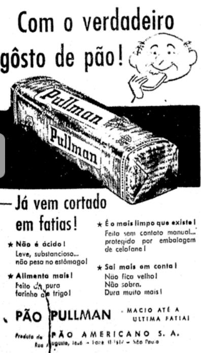 Propaganda antiga do Pão Pullman veiculada na metade dos anos 50