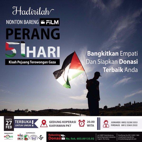 Nonton Bareng Film 51 Hari - Kisah Pejuang Terowongan Gaza
