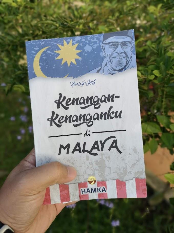 [Ulasan Buku] Kenangan-kenanganku Di Malaya (Hamka)