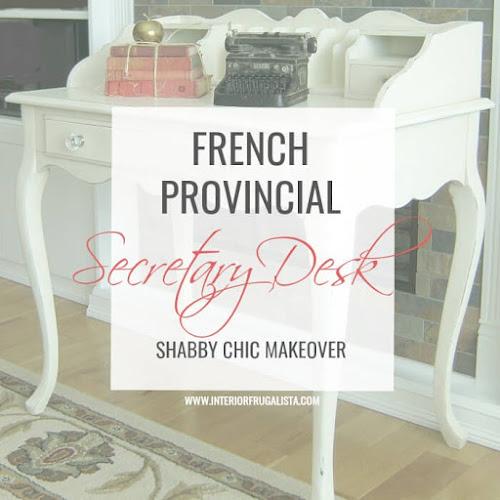 French Provincial Secretary Desk Shabby Chic Makeover