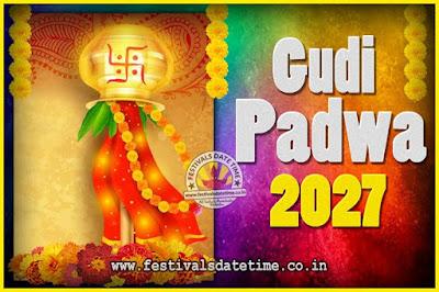 2027 Gudi Padwa Pooja Date & Time, 2027 Gudi Padwa Calendar