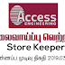 Vacancy In Access Engineering PLC   Post Of - Store Keeper