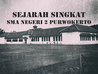 Ilmu Hexa Gambar Gedung SMA Negeri 2 Purwokerto; MULO; Tentara Pelajar; IMAM; SMA Pertama