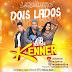 BANDA KENNER - DOIS LADOS
