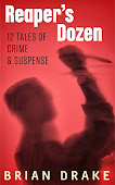 Reaper's Dozen--12 Tales of Crime & Suspense