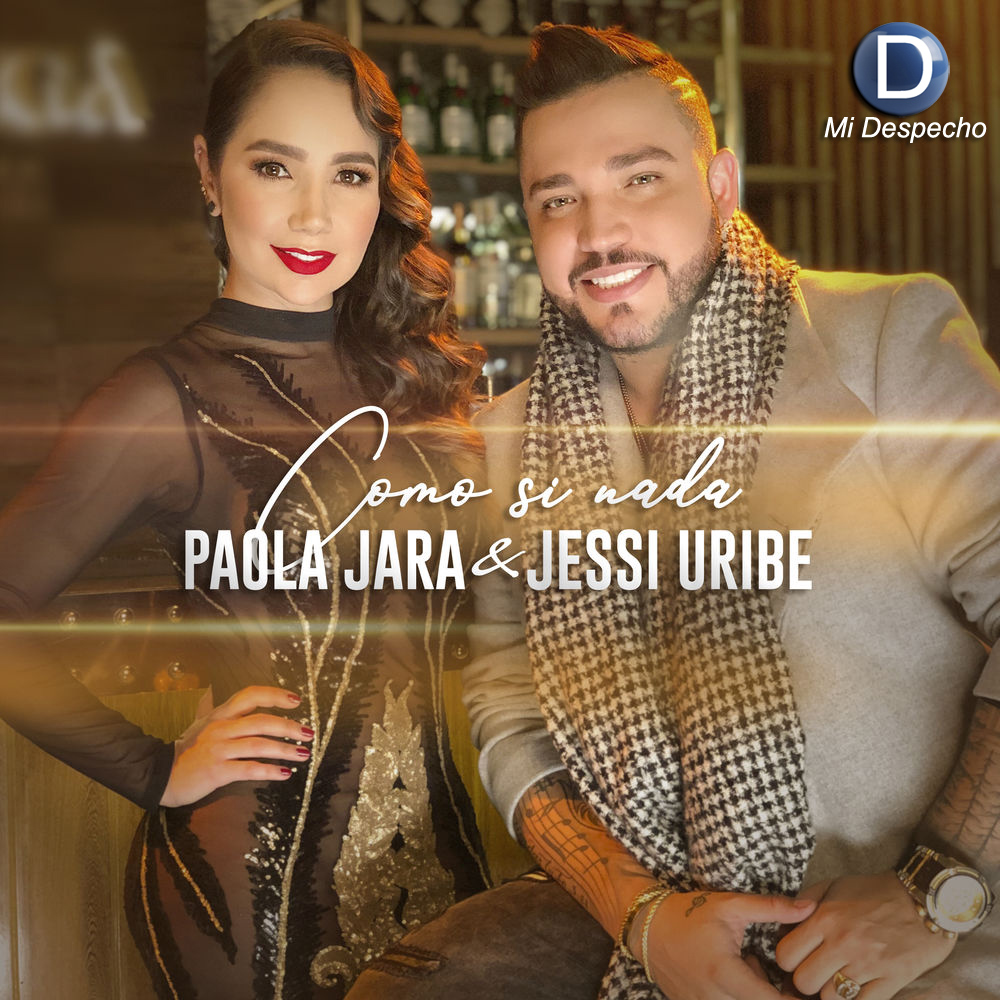 Paola Jara & Jessi Uribe Como Si Nada