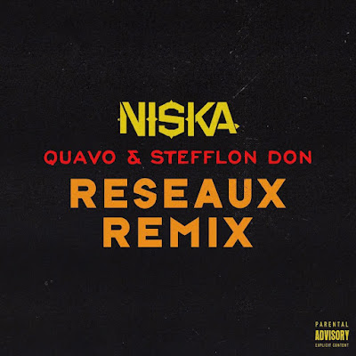 Niska – Reseaux Remix Ft Quavo & Stefflon Don