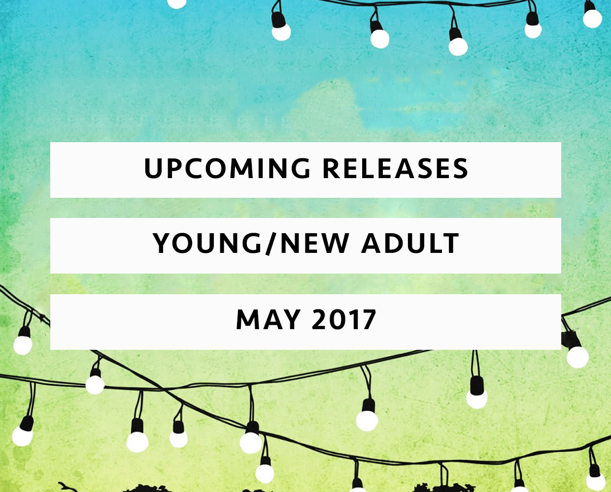 upcoming releases may 2017