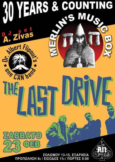 Last Drive, Dr. Albert Flipout's one CAN band: Σάββατο 23 Φεβρουαρίου @ An Club