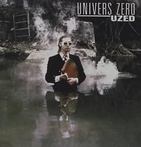 Univers Zero - Uzed (1984)