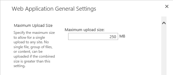 Increase maximum File upload size in SharePoint 2013