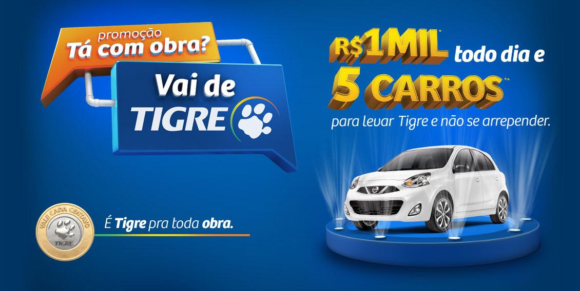 Promoção Tigre 2017 - Concorra a 5 Carros e 1000 Reais todos os dias ... 74728324e8