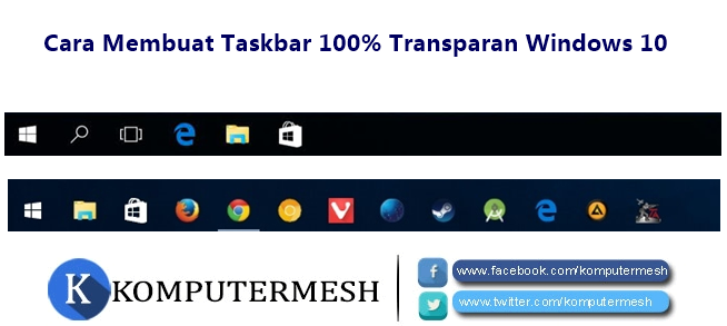 Cara Membuat Taskbar 100% Transparan Windows 10
