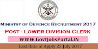 Ministry of Defence Recruitment 2017- For Lower Division Clerk Posts