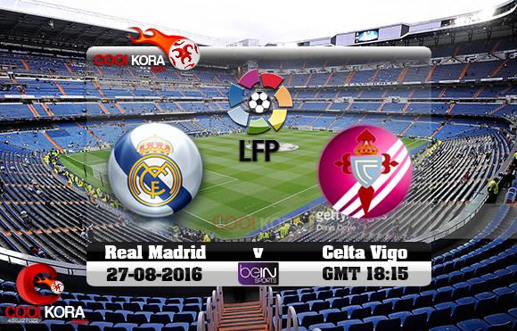 مشاهدة مباراة ريال مدريد وسيلتا فيغو اليوم 27-8-2016 في الدوري الأسباني