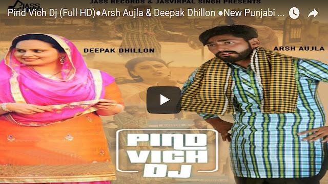Pind Vich DJ Punjabi Song Lyrics - Arsh Aujla, Deepak Dhillon