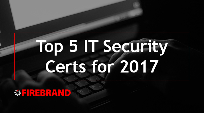 Top 5 IT Security Certifications