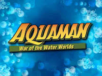 Aquaman: War of the Water Worlds