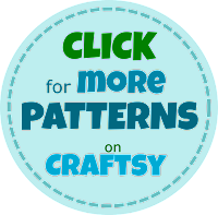 Click here to get to my other PDF patterns on Craftsy.