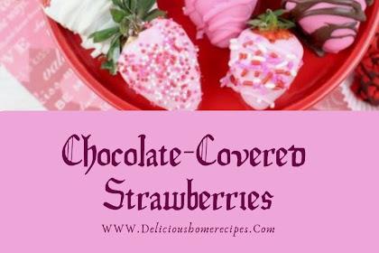 Chocolate-Covered Strawberries #valentine #chocolate