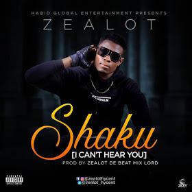 Download Zealot - Shaku [I Can't Hear You ]