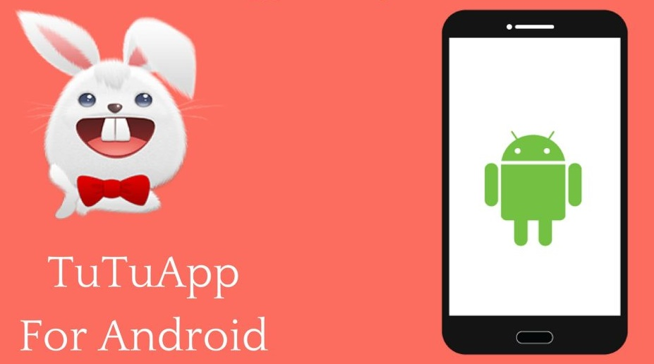 TutuApp For Android: TutuApp Free For Android.