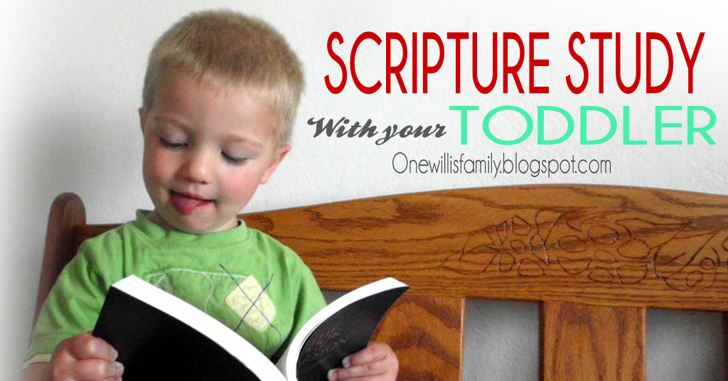 LDS Toddler Scripture Study