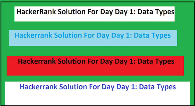 Hackerrank Solution For Day Day 1: Data Types