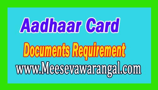 Aadhaar Card Documents Requirement