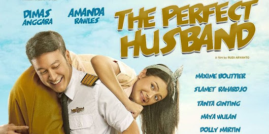 Movie21.top Sinopsis Film 'THE PERFECT HUSBAND' Ketika Pilot Ganteng Kejar Cinta Gadis Bengal!