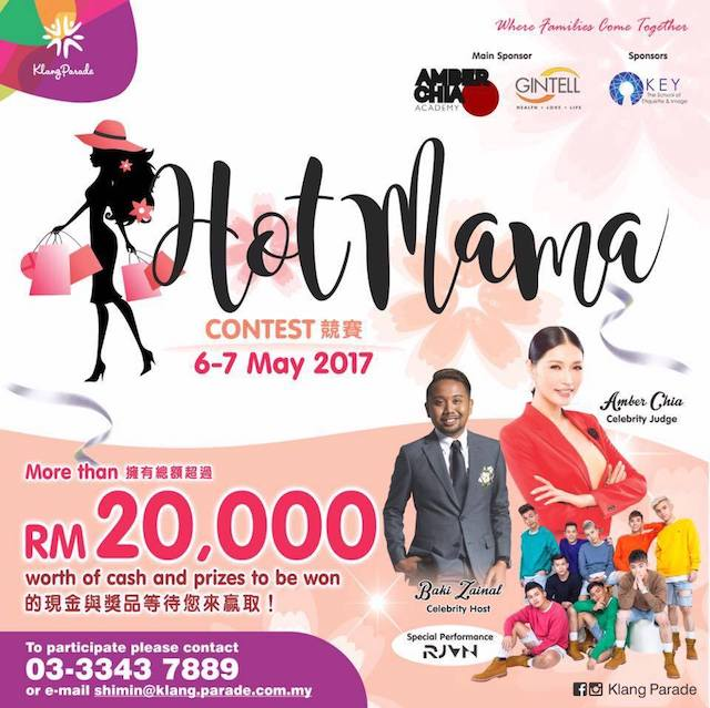 Hot Mama Contest @ Klang Parade - Over RM20,000 Cash & Prizes To Be Won
