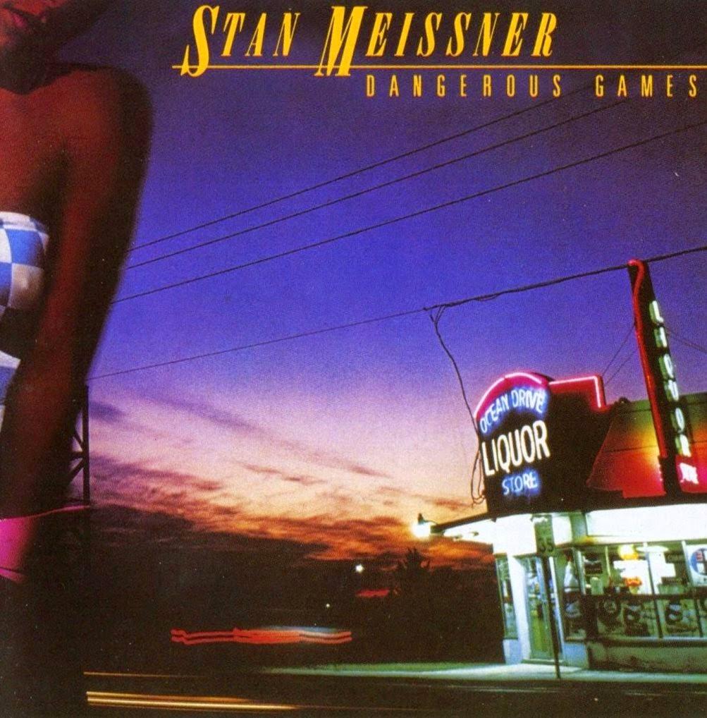 Stan Meissner Dangerous games 1984 aor melodic rock music blogspot bands albums