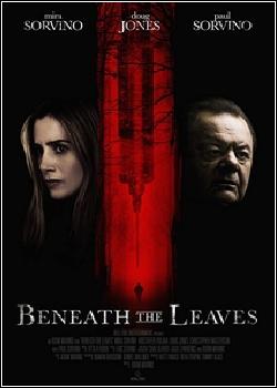 Beneath the Leaves Dublado
